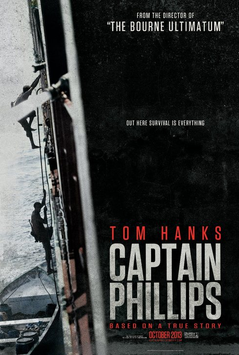 A Film Look » Based on a True Story (AKA Captain Phillips).